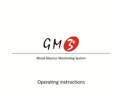 Click here to view Manual for GM3+ Blood Glucometer Details