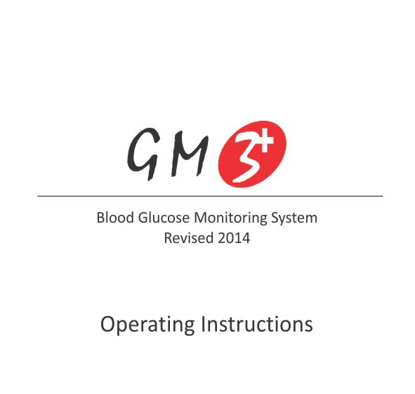 Click here to view GM3+ Blood Glucometer (2014) Details